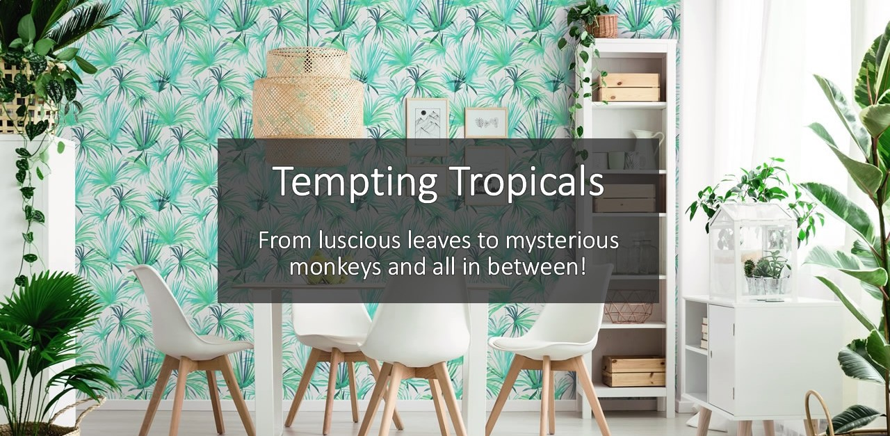 Tempting Tropicals